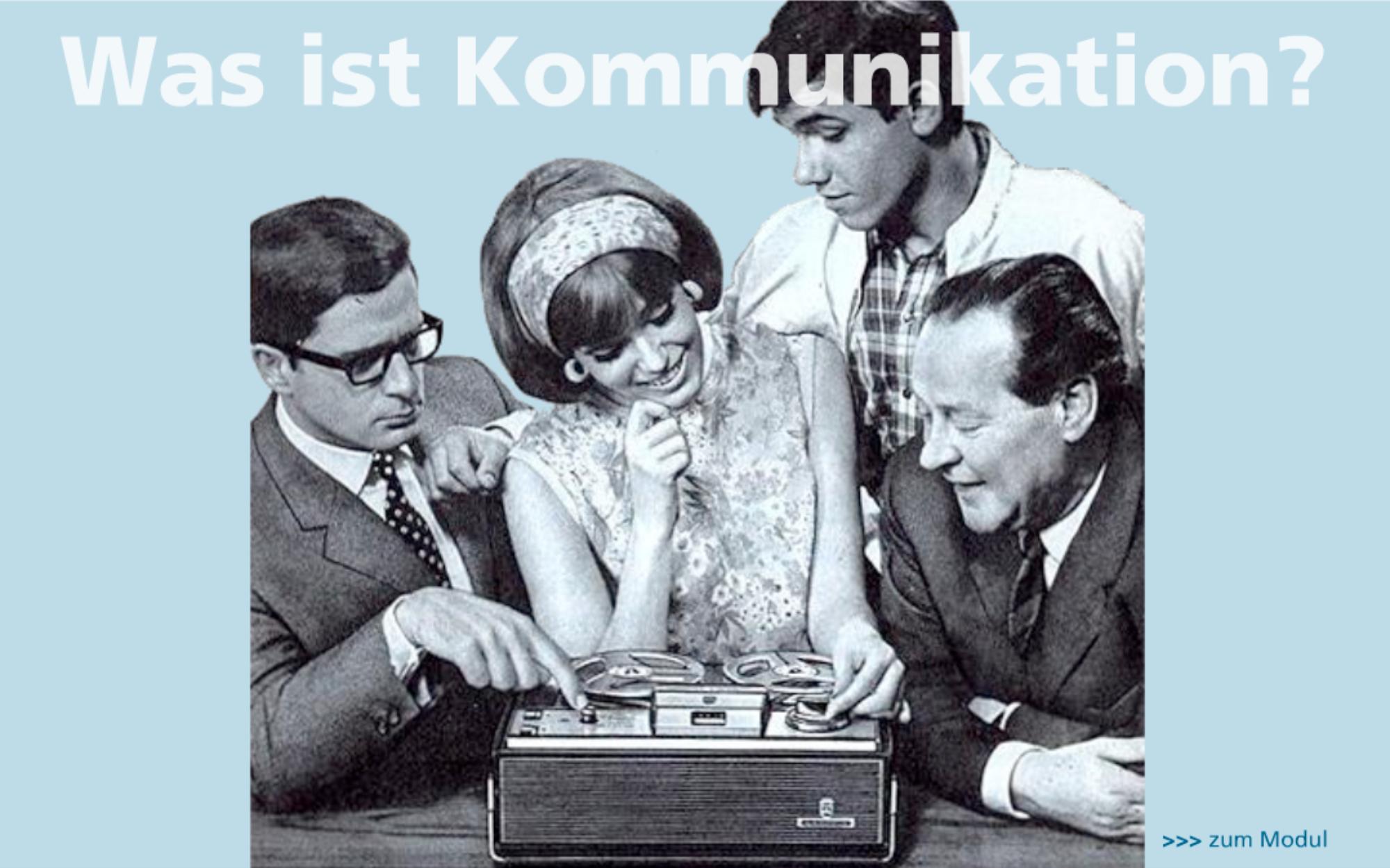 BEITRAGSBILD Was ist Kommunikation?